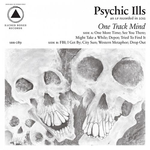 Psychic-Ills-One-Track-Mind