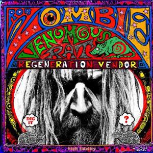 Rob-Zombie-Venomous-Rat-Regeneration-System
