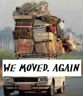 We moved again